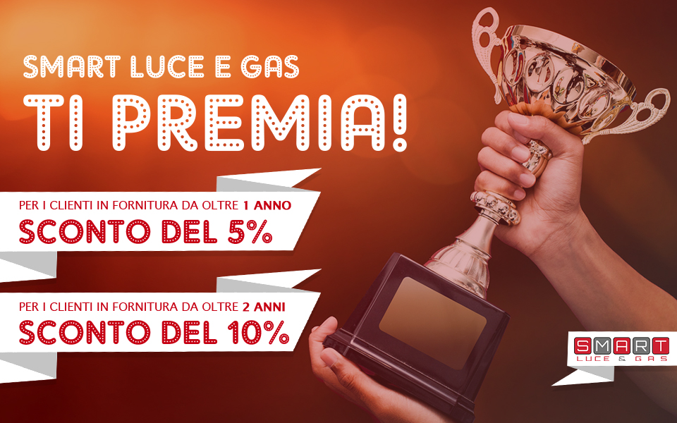 SMART Luce e Gas ti premia